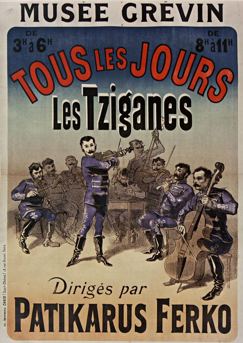 Musée Grévin, Tous les jours, Les Tziganes dirigés par Patikarus Ferko [affiche] [non identifié] Cheret Jules (1836-1932) Illustrateur © Gallica - BnF